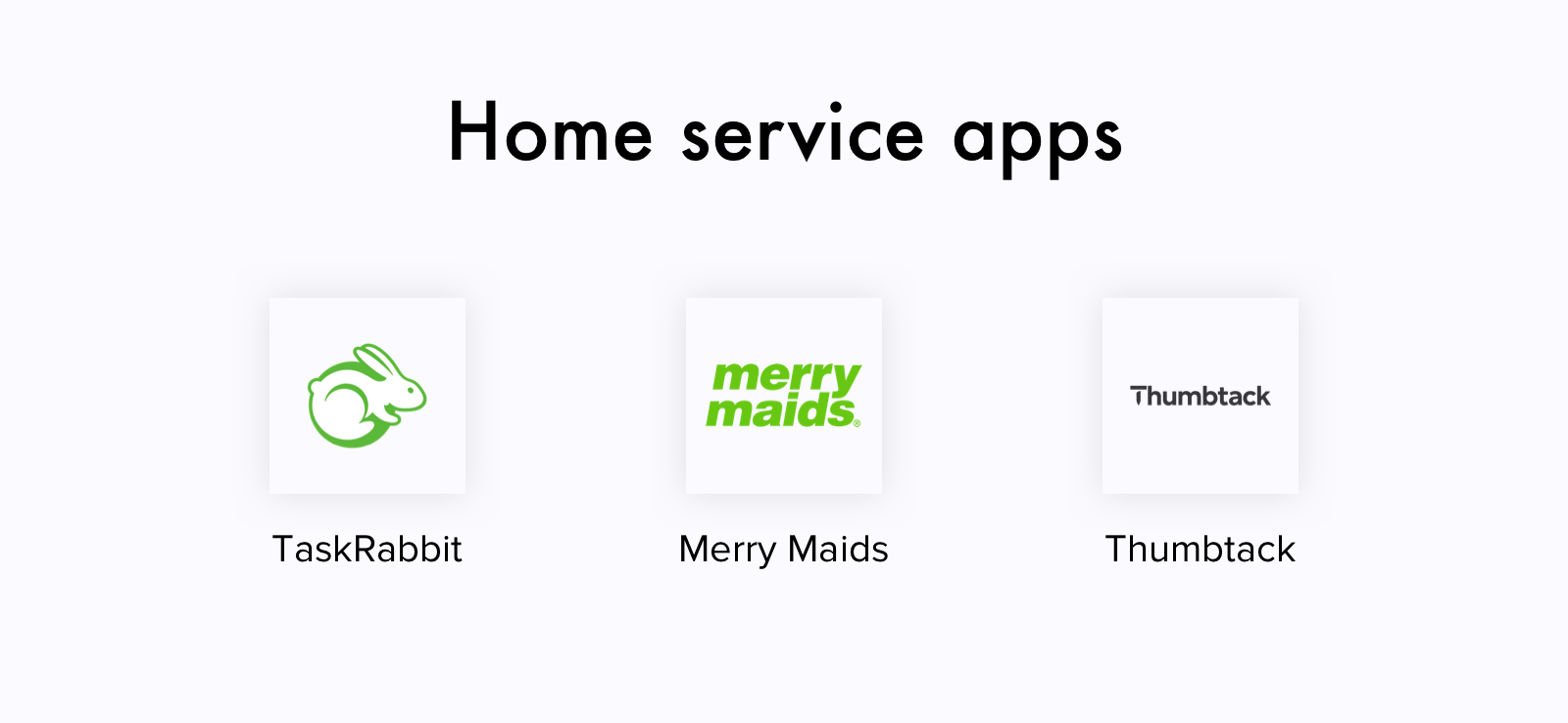 Home service apps