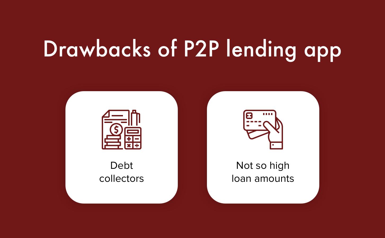 disadvantages of p2p lending app