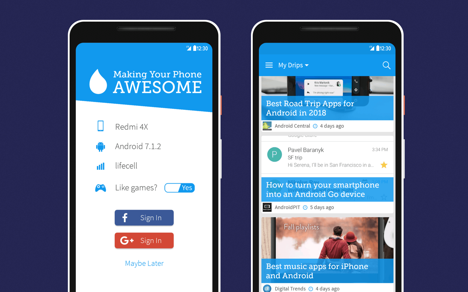 Drippler is a personalized software that can offer updates for your mobile device