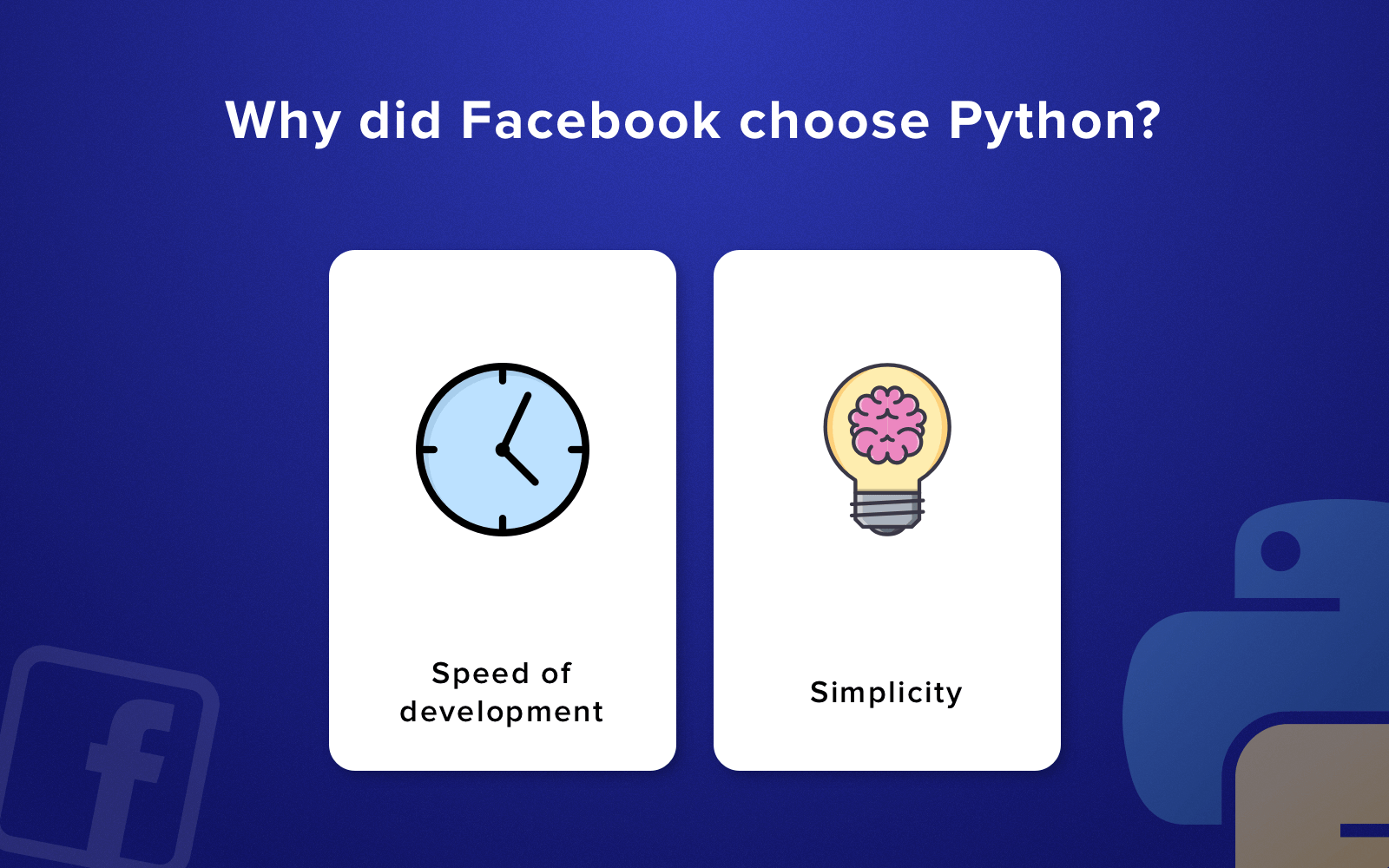 Advantages of Python: Why did Facebook choose it