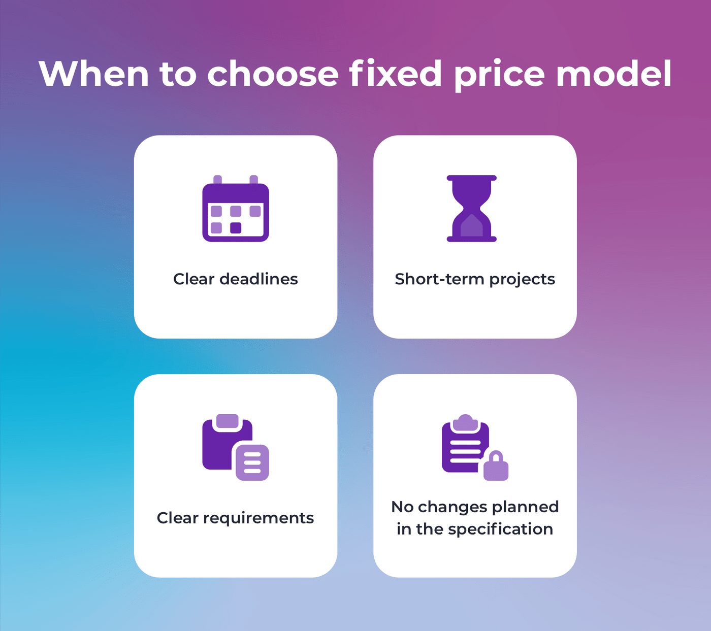 Four reasons to choose a fixed price model