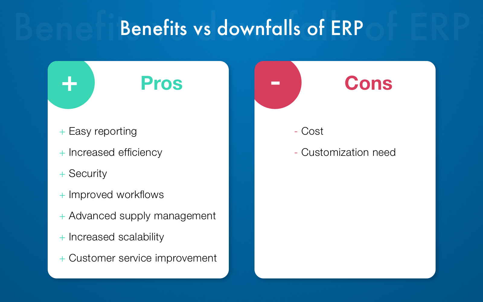 ERP system benefits and downfalls