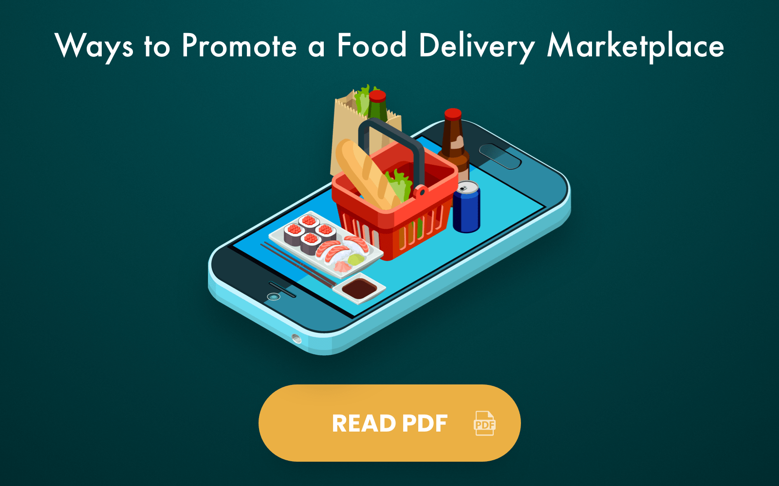 Ways to promote a food delivery marketplace