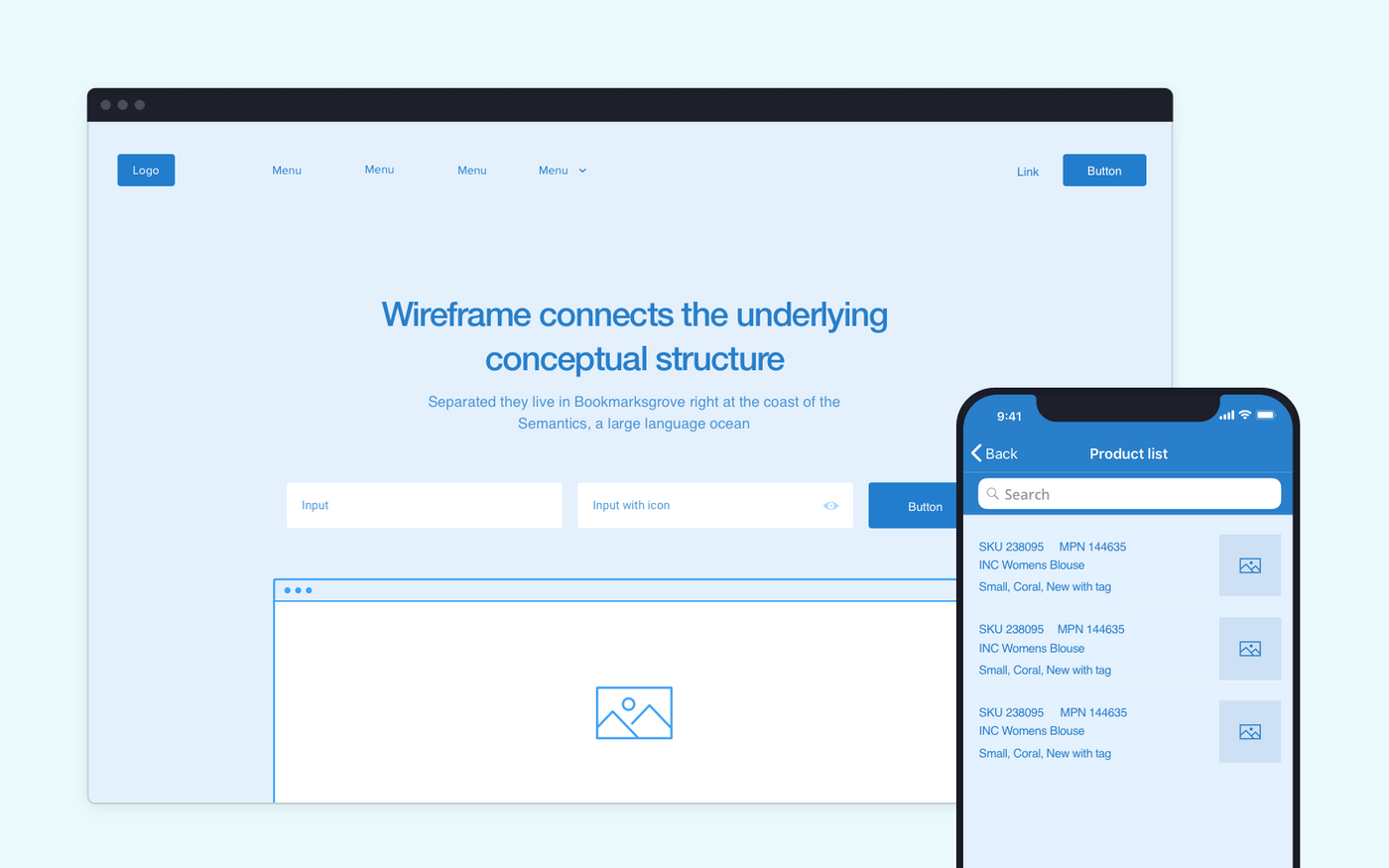 Web and mobile wireframes of the product