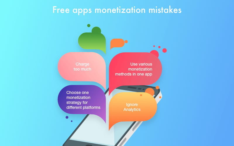 free app monetization mistakes